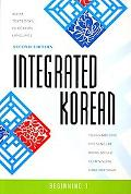 Integrated Korean: Beginning 1, 2nd Edition (Klear Textbooks in Korean Language)