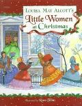 Louisa May Alcott's Little Women at Christmas - Ideals Publications - Hardcover - Abridged