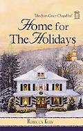 Tales from Grace Chapel Inn series: Home for the Holidays (Tales of Grace Chapel Inn)
