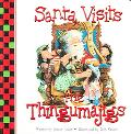 Santa Visits the Thingumajigs