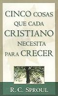 Cinco Cosas que Todo Cristiano Necesita Para Crecer/ 5 Things Every Christian Needs to Grow