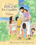 La Nueva Biblia En Cuadros Para Ninos/the New Bible In Pictures For Little Eyes
