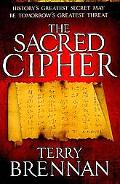The Sacred Cipher: A Novel