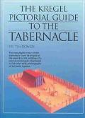 Kregel Pictorial Guide to the Tabernacle