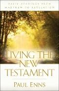 Living the New Testament : Daily Readings from Matthew to Revelation