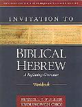 Invitation to Biblical Hebrew A Beginning Grammer