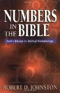 Numbers in the Bible God's Unique Design in Biblical Numbers