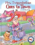 Mrs. Twiggenbothom Goes to Town