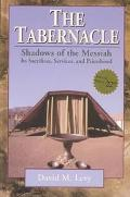 Tabernacle Shadows of the Messiah  Its Sacrifices, Services, and Priesthood