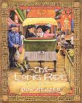 Long Ride A Child's Search, A Family's Search