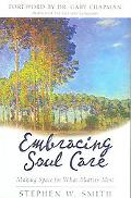 Embracing Soul Care Making Space for What Matters Most