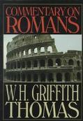 Commentary on Romans - W. H. Griffith Thomas - Paperback