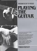 Playing the Guitar A Self-Instruction Guide to Technique and Theory