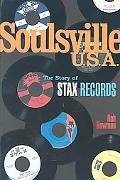 Soulsville U.S.A The Story of Stax Records