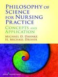 Philosophy of Science for Nursing Practice : Concepts and Application