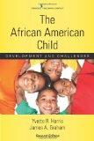 The African American Child, Second Edition: Development and Challenges