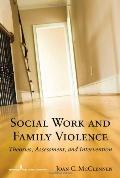 A Social Worker's Guide to Intervening in Family Violence
