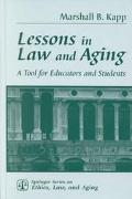 Lessons in Law and Aging A Tool for Educators and Students