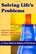 Solving Life's Problems A 5-step Guide to Enhanced Well-being