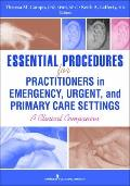 Essen Procedures for Practitioners in Office, Urgent, and Emergency Settings : A Clinical Co...
