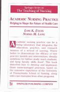Academic Nursing Practice Helping to Shape the Future of Healthcare