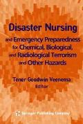 Disaster Nursing and Emergency Preparedness for Chemical, Biological, and Radiological Terro...