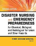 Disaster Nursing and Emergency Preparedness for Chemical, Biological and Radiological Terror...