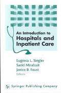Introduction to Hospitals and Inpatient Care