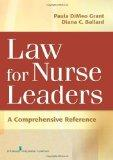 Law for Nurse Leaders : A Comprehensive Reference