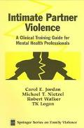Intimate Partner Violence A Clinical Training Guide for Mental Health Professionals