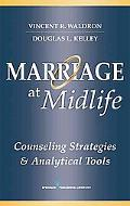 Marriage at Midlife: Counseling Strategies and Analytical Tools