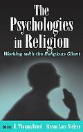 Psychologies in Religion Working With the Religious Client