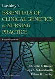 Lashley's Essentials of Clinical Genetics in Nursing Practice, Second Edition