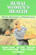 Rural Women's Health Mental, Behavioral, And Physical Health Issues