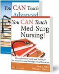 You CAN Teach Med-Surg Nursing! (Basic and Advanced SET): The Authoritative Guides and Toolk...