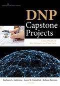 DNP Capstone Projects : Exemplars of Excellence in Practice