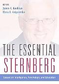 The Essential Sternberg: Essays on Intelligence, Psychology, and Education