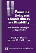 Families Living With Chronic Illess And Disability Interventions, Challenges, And Opportunities