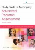 Study Guide to Accompany Advanced Pediatric Assessment