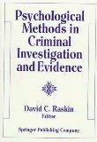 Psychological Methods in Criminal Investigation and Evidence