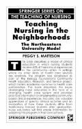 Teaching Nursing in the Neighborhoods The Northeastern University Model