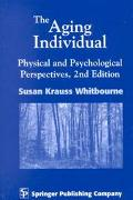 Aging Individual Physical and Psychological Perspectives