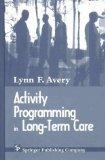 Activity Programming in Long-Term Care