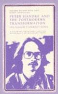 Peter Handke and the Postmodern Transformation The Goalie's Journey Home