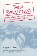 Few Returned Twenty-Eight Days on the Russian Front, Winter 1942-1943
