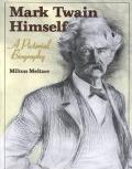 Mark Twain Himself A Pictorial Biography