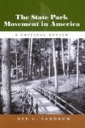 State Park Movement in America A Critical Review