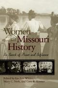 Women in Missouri History In Search of Power and Influence