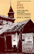 Lost Land The Chicano Image of the Southwest