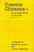 Cuentos Chicanos: A Short Story Anthology